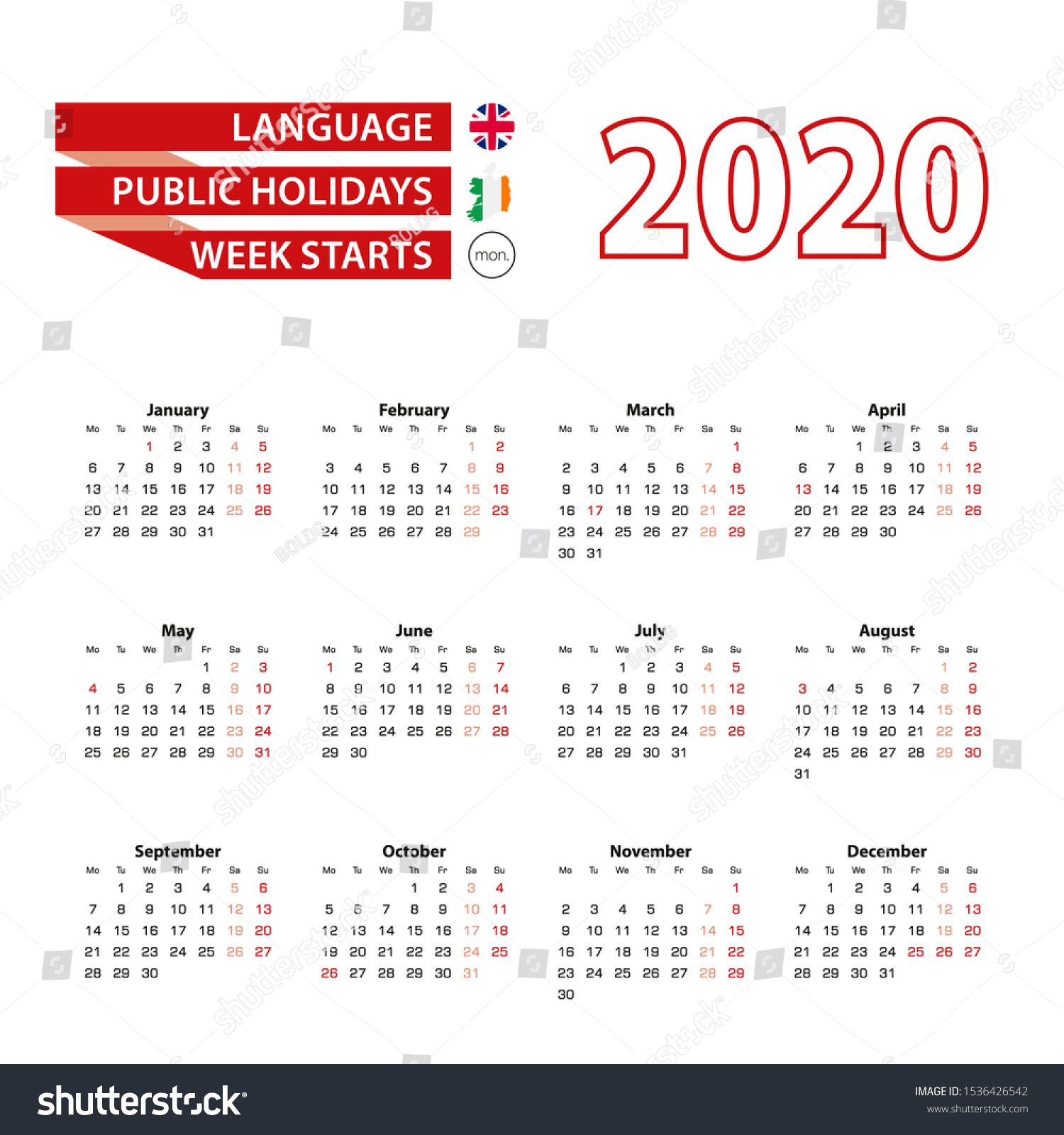 Calendar 2020 In English Language With Public Holidays The Country Of Ireland In Year 2020 Week Calendar Printables Calendar Template Templates Printable Free
