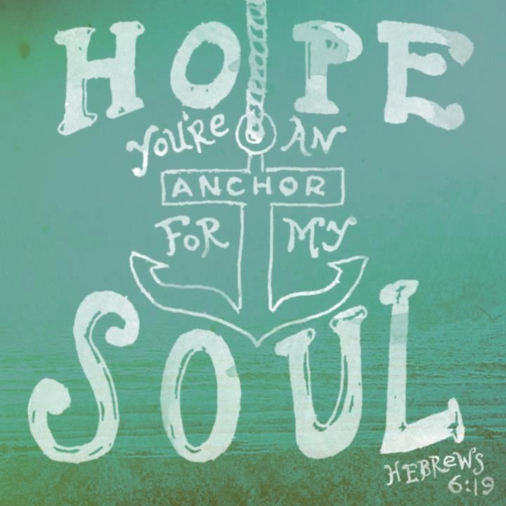 Hebrews 6:19 This hope is a strong and trustworthy anchor for our souls. It leads us through the curtain into God's inner sanctuary.