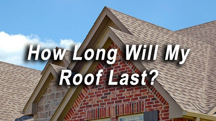 How Long Will My Roof Last Roof Repair Roof Clay Roofs