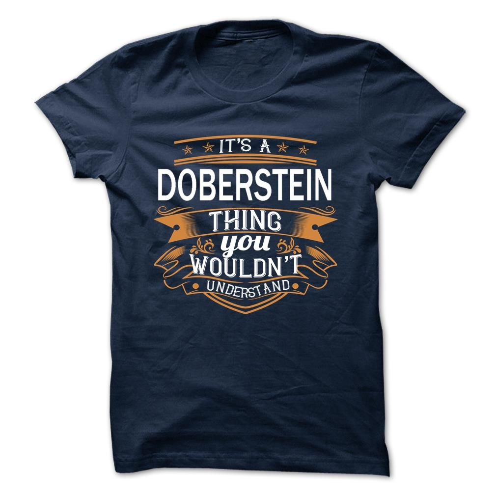 [Popular Tshirt name printing] DOBERSTEIN Best Shirt design Hoodies, Funny Tee Shirts