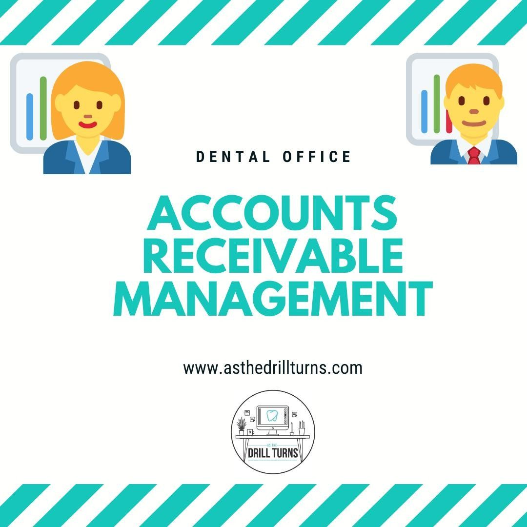 Dental Accounts Receivable Management In