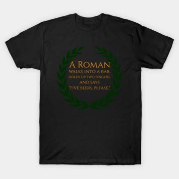 A Roman Walks Into A Bar Funny History Buff Tshirts T Shirt