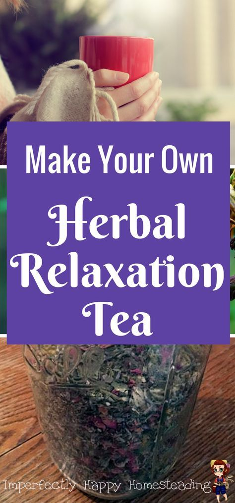 DIY Herbal Tea for relaxation and anxiety.