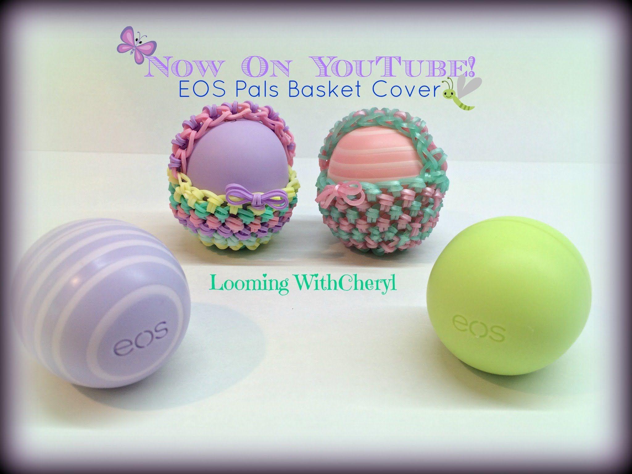 Rainbow Loom EOS DIY Pals Basket Lip Balm cover Loomigurumi