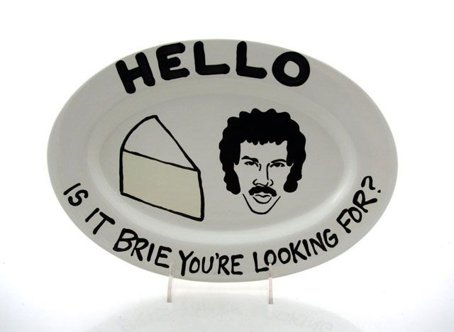 Lionel Richie Cheese Platter, Hello Is It Brie You're Looking For?