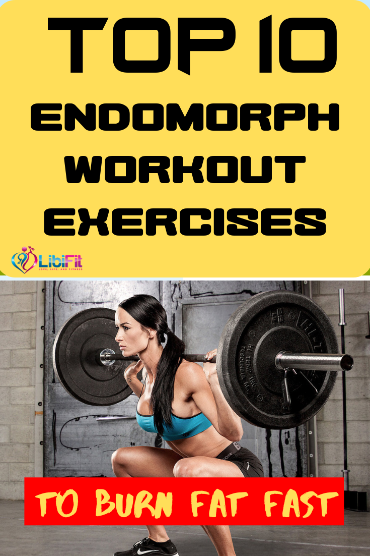 Top 10 Endomorph Workout Exercise to Burn Fat