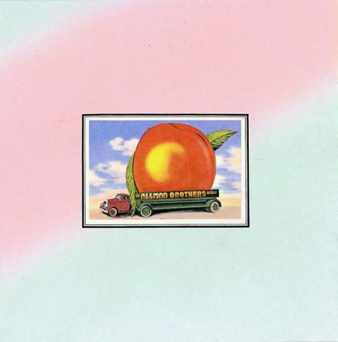 """The Allman Brothers Band """"Eat a Peach"""" (1972), the last album with Duane Allman before he was killed in motorcycle accident with a flatbed lumber truck (pictured on album cover)"""