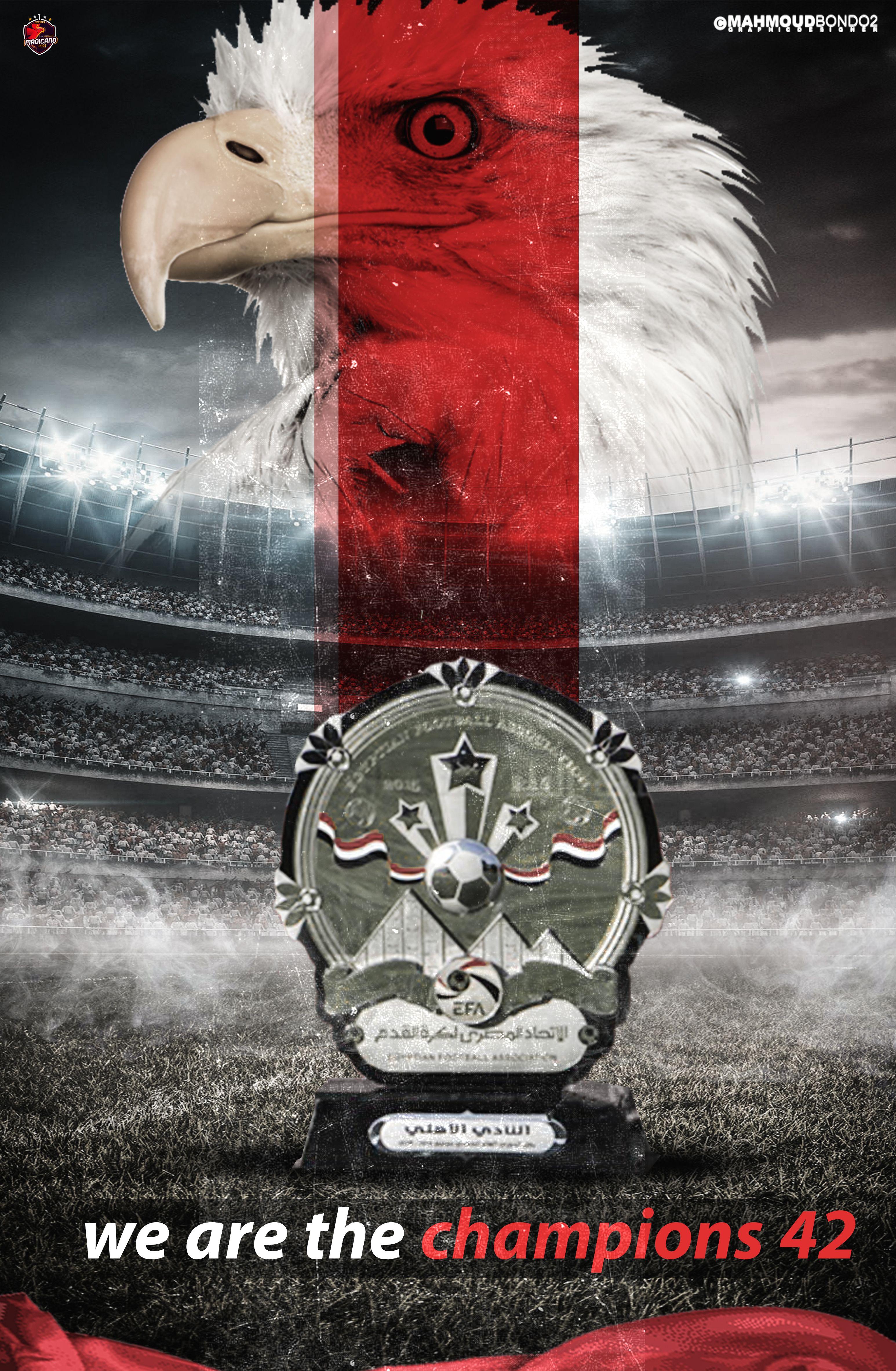 Al Ahly Egyptian League Champions 2020 الأهلي أبطال الدوري المصر 42 We Are The Champions Egyptian Art