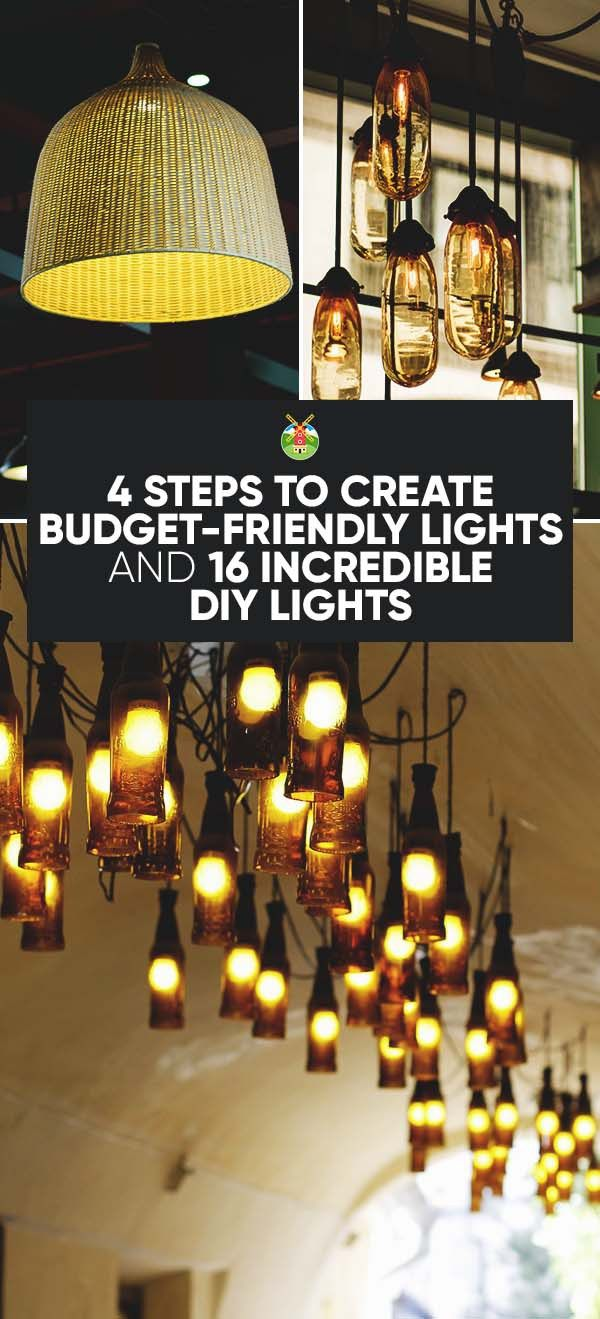 4 Steps To Create Budget Friendly Lights And 16 Incredible Diy Lights Diy Lighting Diy Light Shade Diy Pendant Light