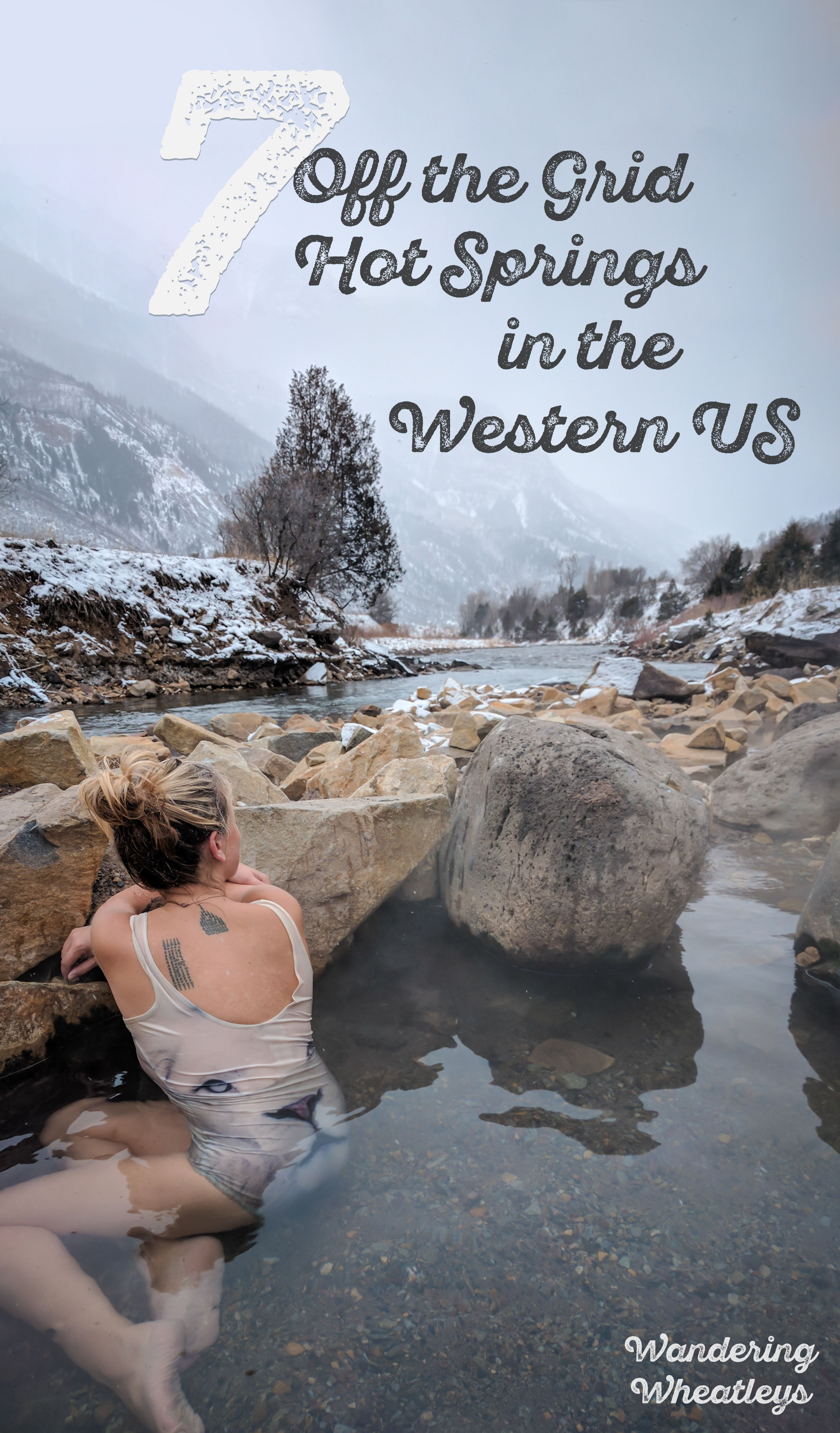7 Off-the-Grid Hot Springs in the Western USA | Travel Inspiration