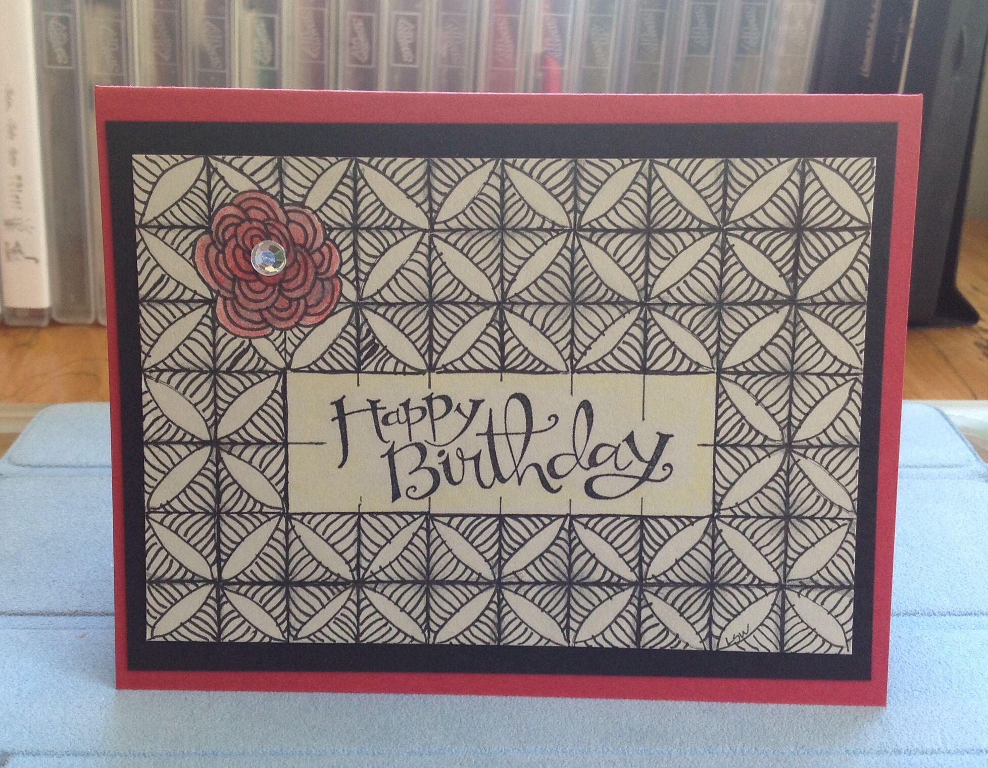 Zentangle background birthday card. 6/15/2014 | Cards | Pinterest