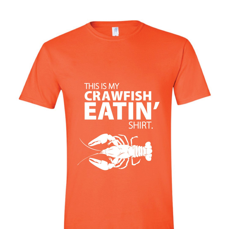NEW - SHIPS FREE - This is my Crawfish eatin' shirt -  Unisex Tee. $26.00, via Etsy.