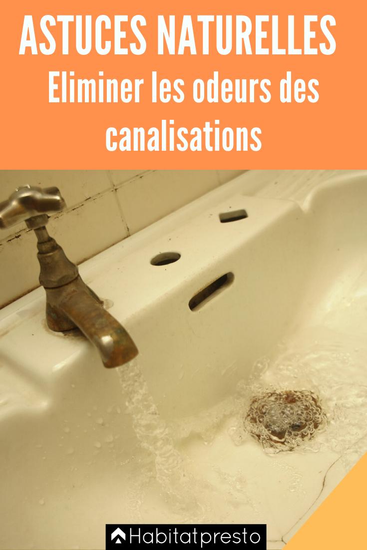 18 astuces pour éliminer les mauvaises odeurs des canalisations en