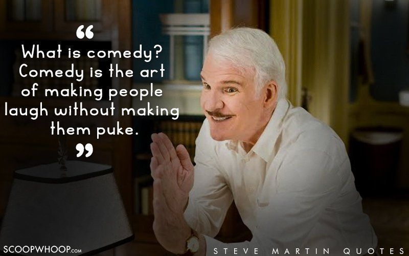 18 Hilarious Quotes By Steve Martin To Get You Through The Morning Gwionsolutions Bohol Philippines Busine Steve Martin Steve Martin Quotes Funny Quotes