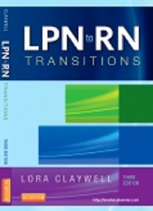 Free Test Bank for LPN to RN Transitions 3rd Edition by Claywell - career test free