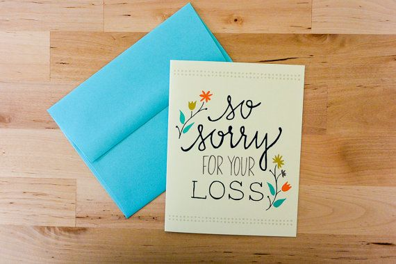 So Sorry For Your Loss Hand Drawn Sympathy Card By Tomdickandmary Cool Birthday Cards Sympathy Cards Condolence Card