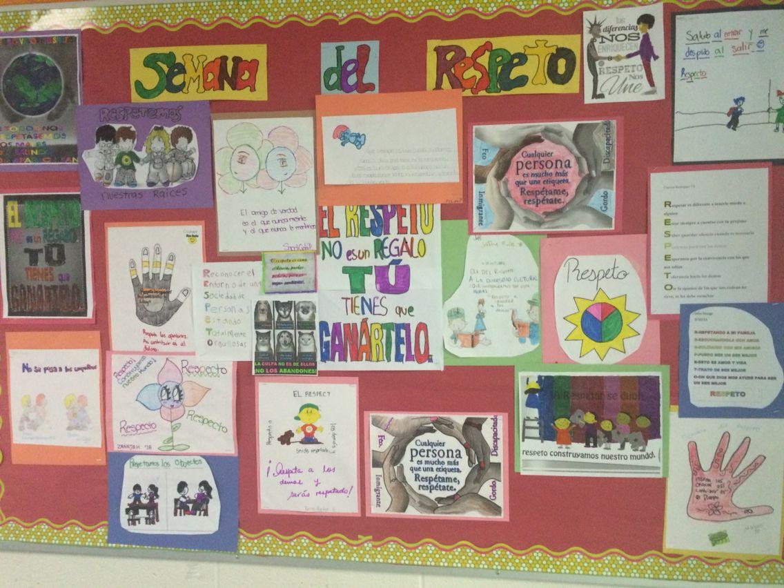 Semana Del Respeto Bulletin Board Week Of Respect