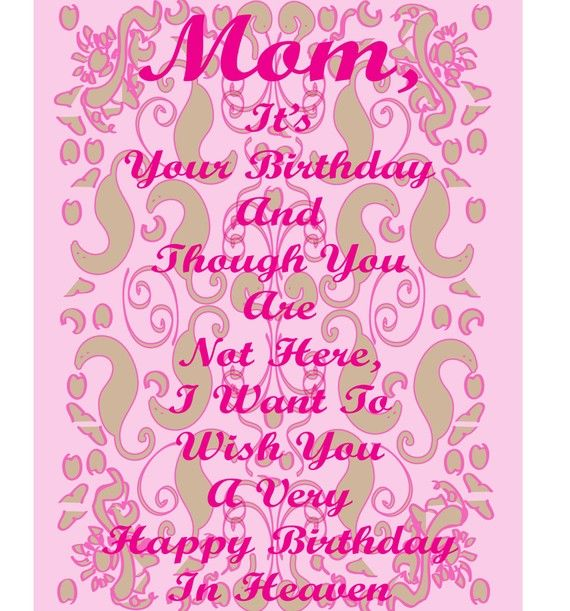 Roslyn Look At This Happy Birthday Card To A Deceased Mom By