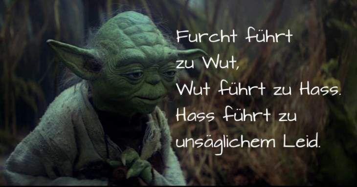 Furcht führt zu Wut. | Yoda sprüche, Sprüche
