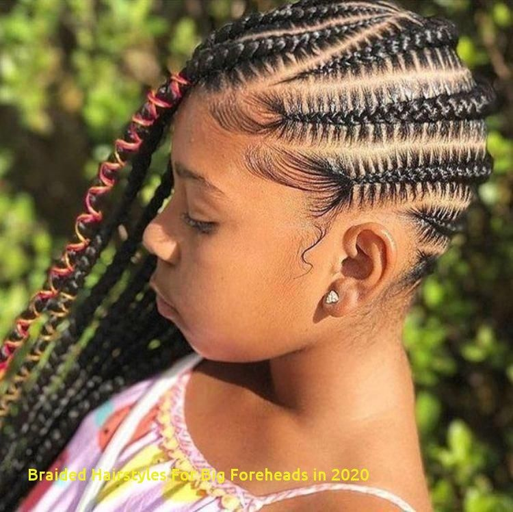 97 Best Braided Hairstyles For Big Foreheads In 2020 In 2020 Kids Braided Hairstyles Black Kids Braids Hairstyles Braids For Black Hair