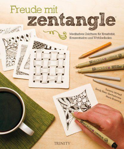 Freude mit Zentangle® (Standardwerk): Amazon.de: Suzanne McNeill, Bartholomew Sandy Stehen, Marie Browning: Bücher