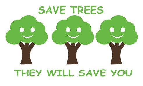 save our trees slogans
