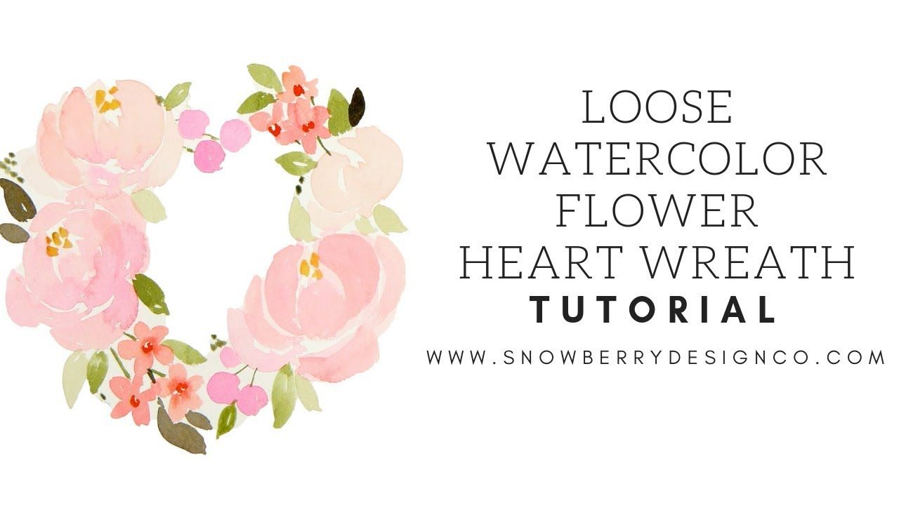 Valentine S Day Loose Watercolor Flower Wreath Watercolor