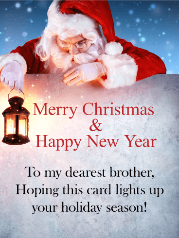 Merry Christmas Brother.Let Santa Light The Way For Your Brother To Have A Merry