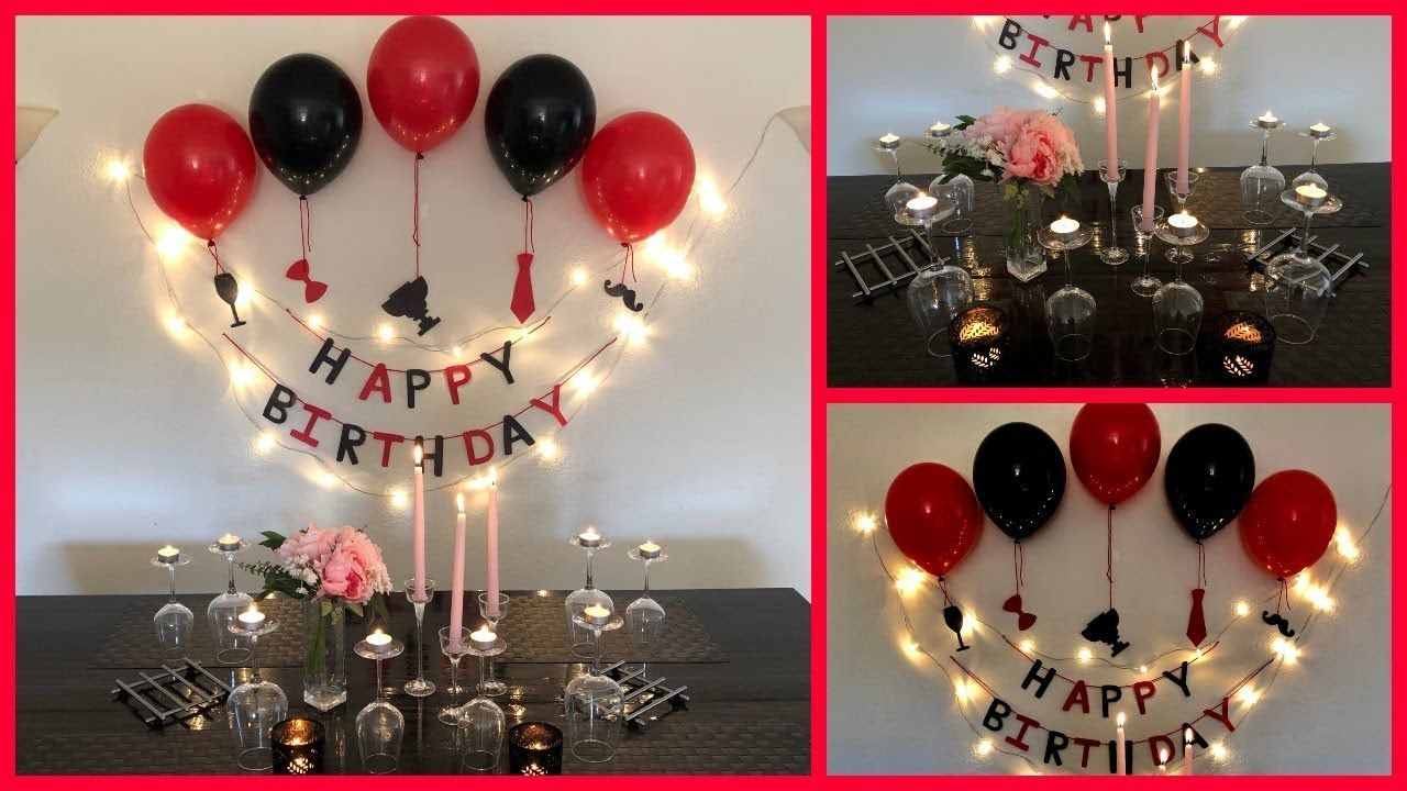 This Is A Very Easy And Simple Romantic Birthday Party Decoration