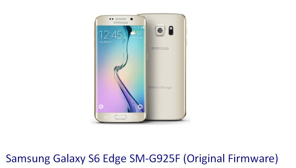 Samsung Galaxy S6 Edge SM-G925F (Original Firmware) - Stock