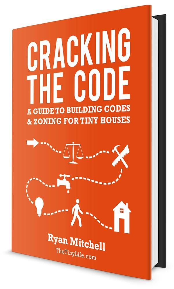 Guide For Building Codes And Zoning For Tiny Houses Tiny