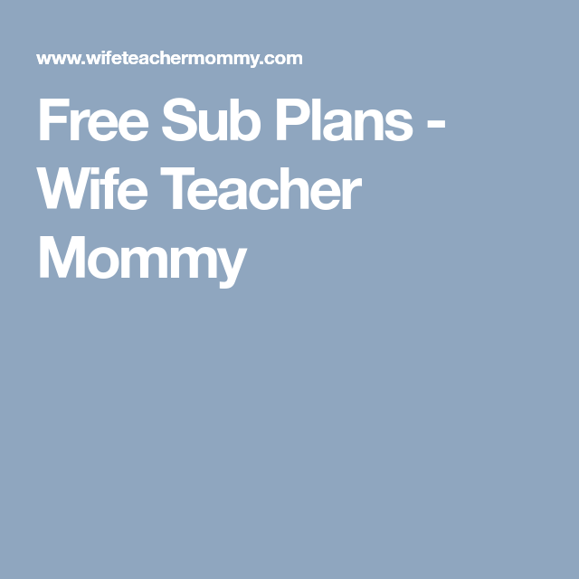 Sub Plans, How To Plan, Free