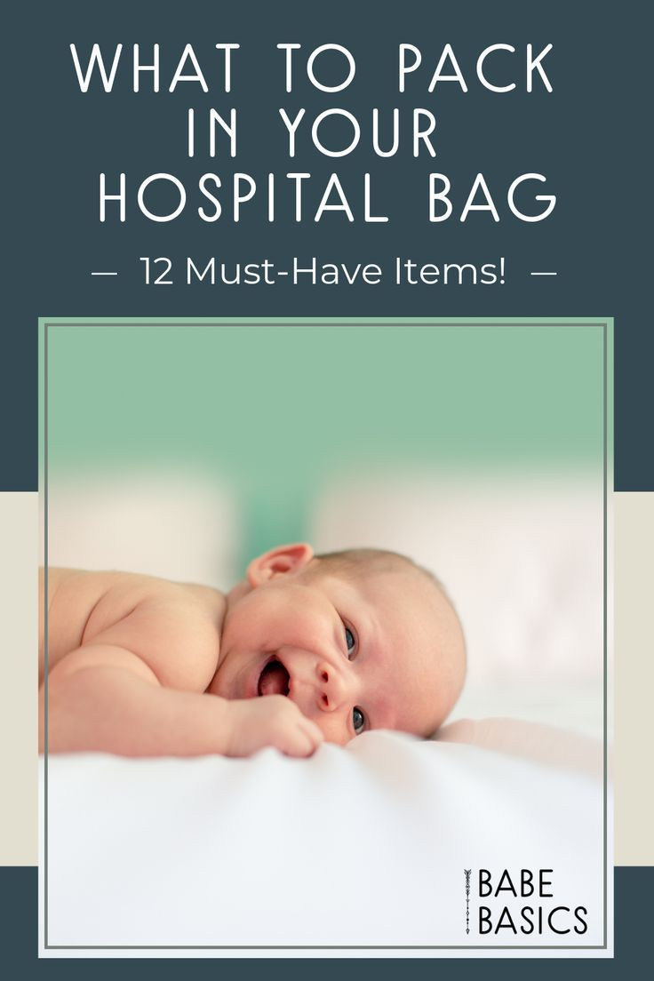 What Do I Need in a Hospital Bag? | Hospital bag, Toddler ...