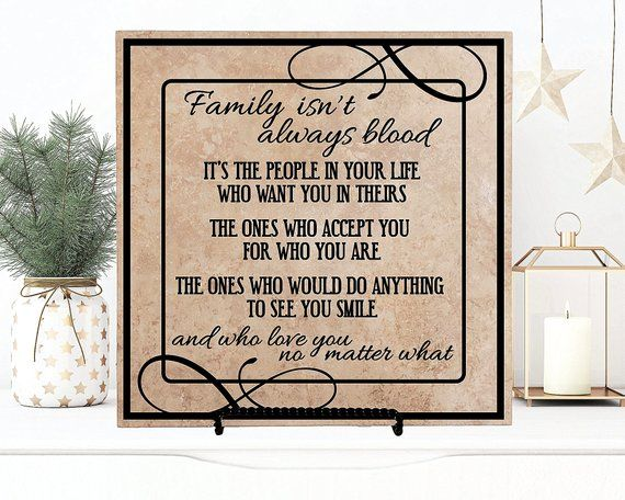 Family Isn't Always Blood Quote Sign, Friend Moving Away