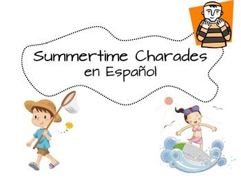 Charades In Spanish Summer Theme Games Vocabulary Elementary