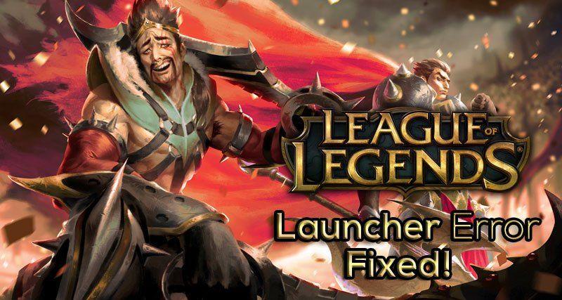 league of legends launcher, league of legends launcher fix