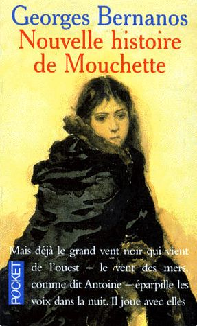 Georges Bernanos: Nouvelle Histoire de Mouchette (1937)