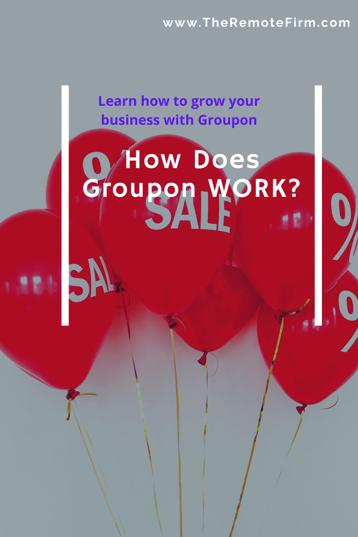 How Does Groupon Work Complete Guide In 2020 Growing Your Business Work Learning