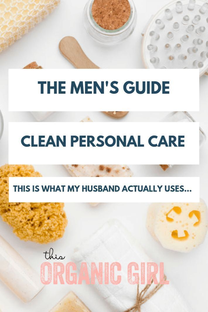 Men's personal care tips - Dishing on what my hubs uses on the daily including toothpaste, mouthwash, deo, lotion, hair care, soap and more. No fancy stuff, just the essentials! #thisorganicgirl #nontoxicmenscare #organicmensproducts #nontoxicmensproducts #naturalmensproducts