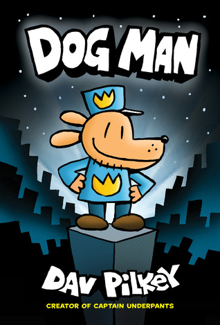 The Dog Man Books: A Guide for Parents and Teachers