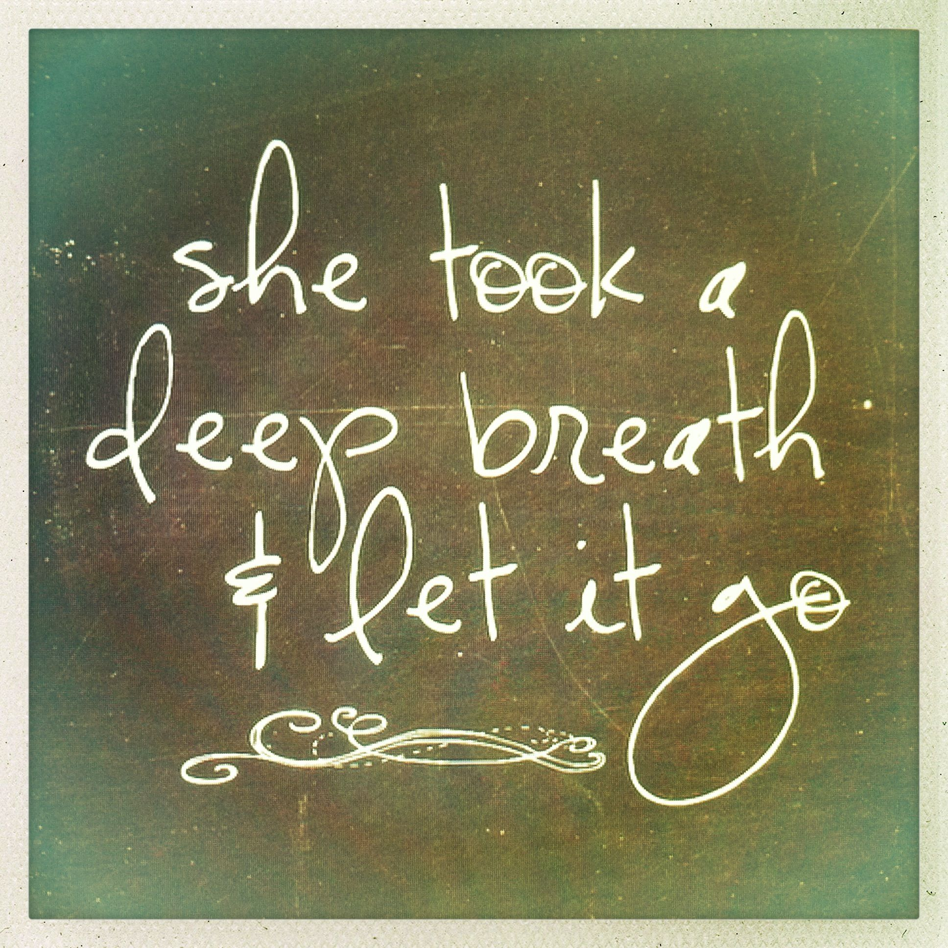 Metlife Quote Quote She Took A Deep Breath And Let It Go  Astonishing Quotes
