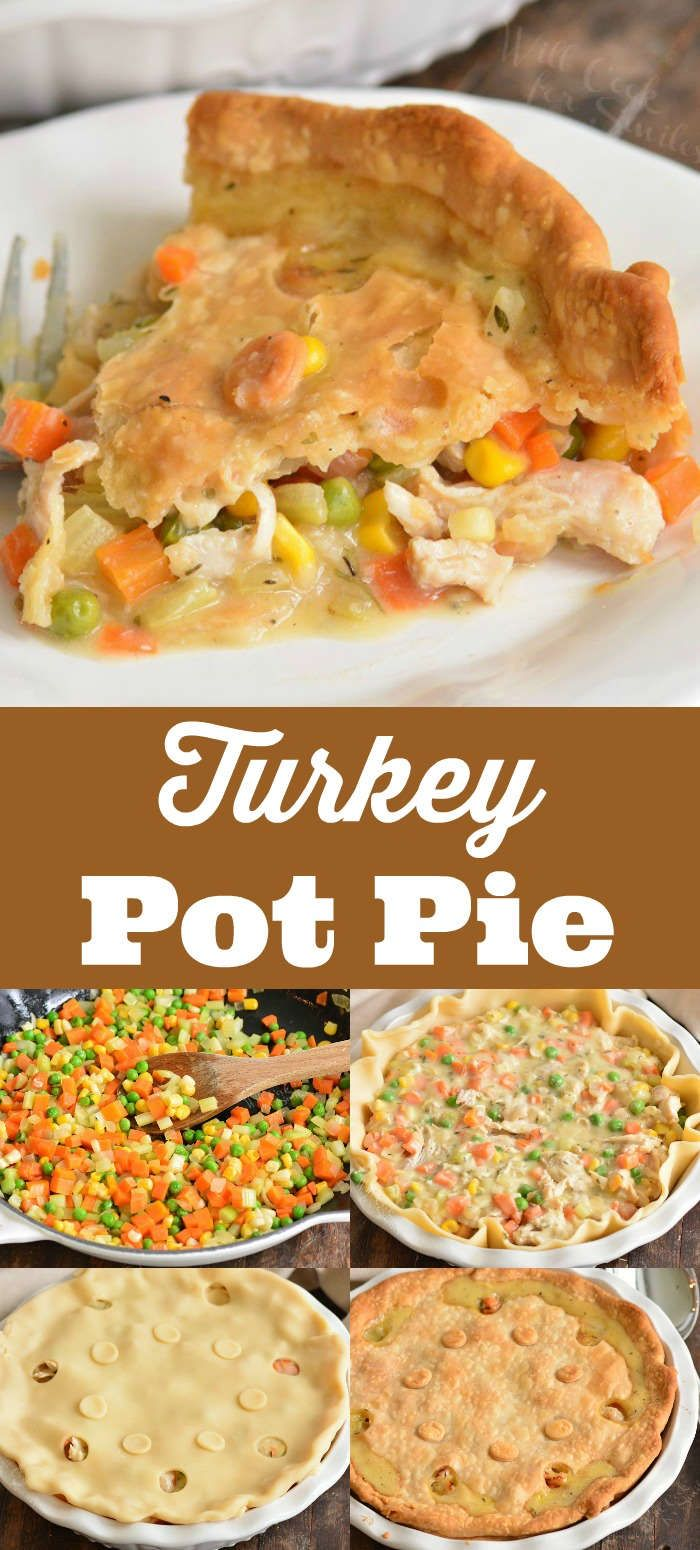 Turkey Pot Pie - Will Cook For Smiles