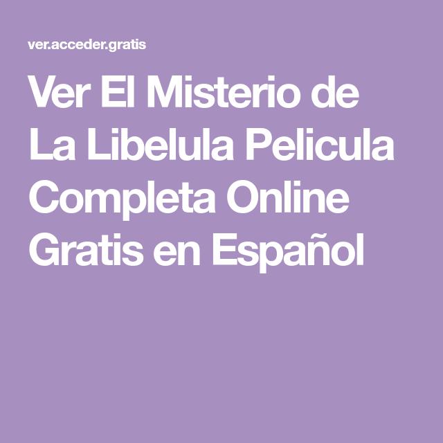 Ver El Misterio De La Libelula Pelicula Completa Online Gratis En Español Lockscreen Netflix Online