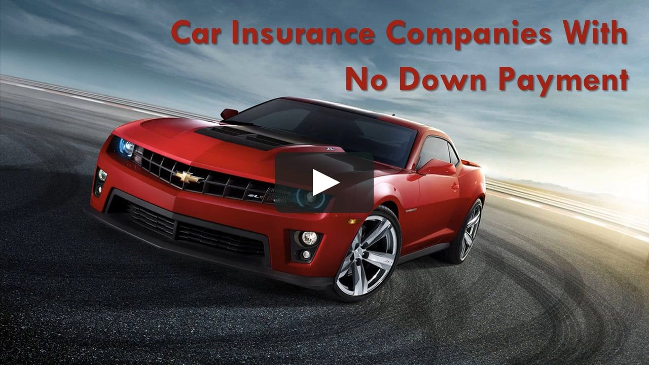 Compare No Down Payment Auto Insurance Quotes From