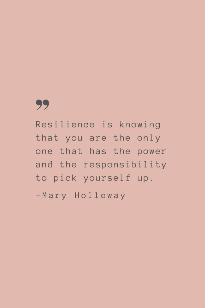 resilience quotes : 50 Quotes For Working Moms Who Are Working Double Shifts In The Face Of Coronavirus