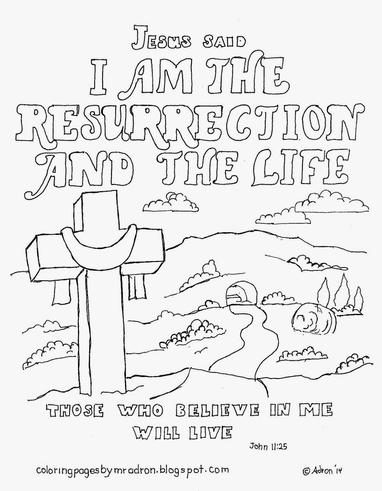Coloring Pages For Kids By Mr Adron I Am The Resurrection And The Life Coloring P Sunday School Coloring Pages Bible Verse Coloring Page Bible Verse Coloring