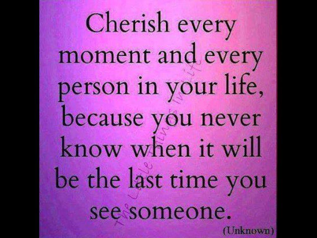 Cherish Your Life Quotes Pinbrenda Roman On Life  Pinterest
