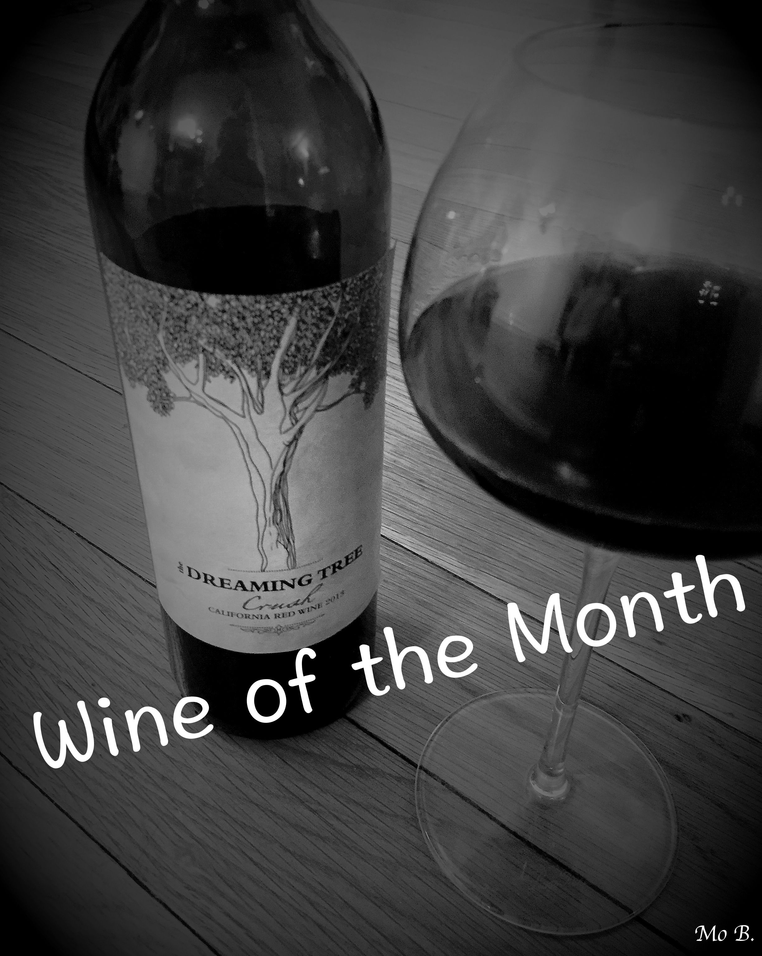 Wine of the Month - BestCaptured - Dreaming Tree Wines
