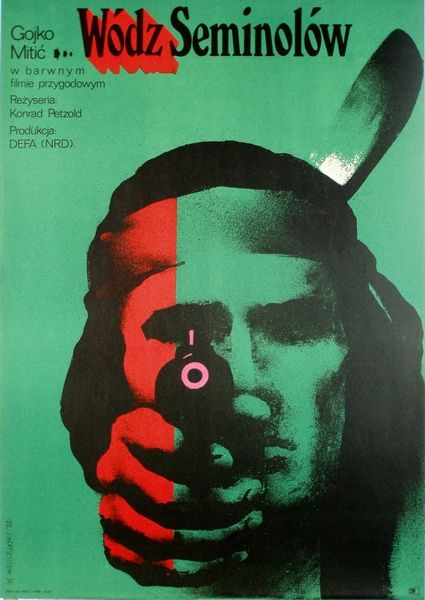 1972 film poster Poland Mieczyslaw Wasilewski, Osceola Wodz Seminolow