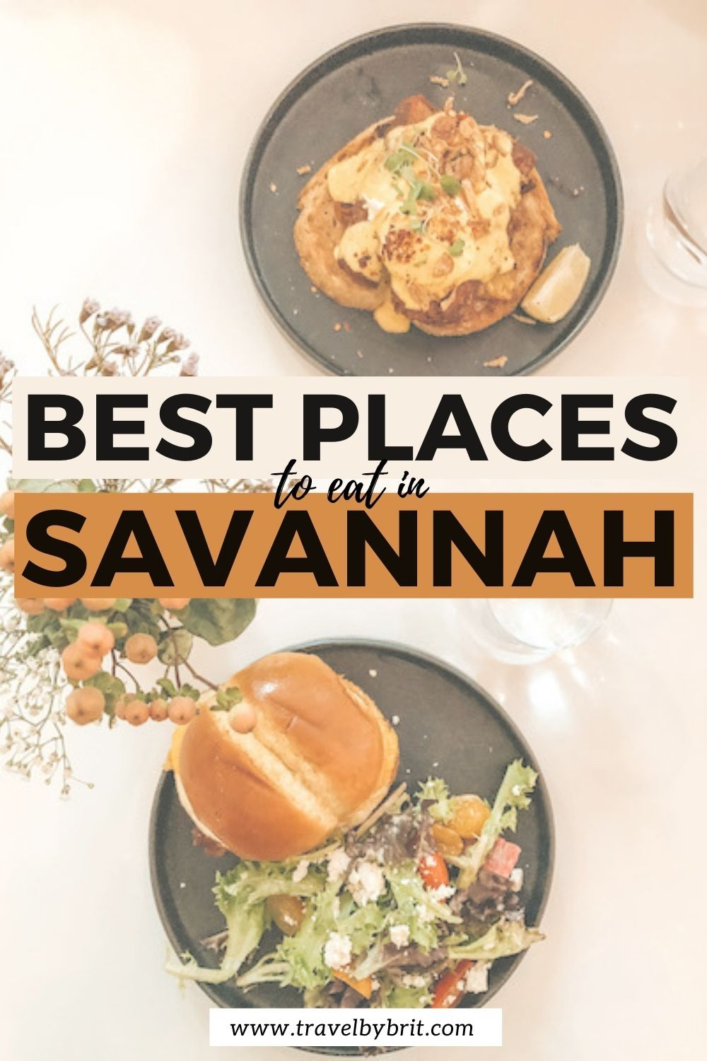 Where To Eat In Savannah Ga Travel By Brit Food Guide Eat Best Places To Eat